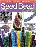 Best of Bead & Button: Seed Bead Savvy